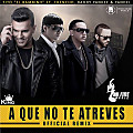 Tito El Bambino Ft. Chencho, Daddy Yankee & Yandel - A Que No Te Atreves (Official Remix)
