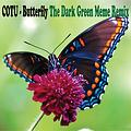 COTU - Butterfly (The Dark Green Meme remix)