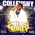 Collenshy - 2MUCH MONEY