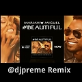 #Beautiful (DJ Preme AMS Remix)