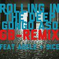 Rolling in The Deep / Gongo-Aso (GB-Remix) [feat. Adele & 9ice]