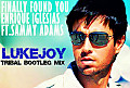 EnriqueIglesias Vs Jonnas Roy & Baldhead - Finally Found You (LukeJoy Tribal Bootleg Mix)