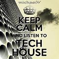 michaelH - Keep Calm and Listen To TechHouse