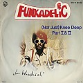 Funkadelic - Not Just Knee Deep