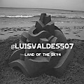 @LuisValdes507 - Land Of The Sky 4