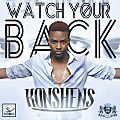 Konshens - Watch Your Back (Raw)