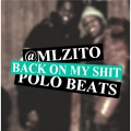 Back On My Shit - MELLZY (Prod. By Polo)