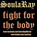 SoulaRay_Fight For The Body_Produced By BEM! The Koolest Kid