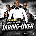 Don Maseratte Ft. 2Baba and 4Real_Taking Over
