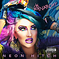 Neon Hitch - Why 2016
