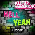 Kurd Maverick - Hell Yeah 2015 (D Session Bootleg)