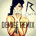 Demize - Pour It Up (Remix)