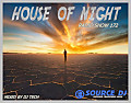 HOUSE OF NIGHT RADIO SHOW  172 MIXED BY DJ TECH 26-08-2017