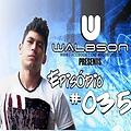 Walbson - Beat of my life #035 - 11-08-2014