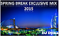 DJ Djika - Spring Break Exclusive MIX 2015