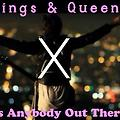 Kings & Queens X Anybody Out There [AiS Boss Night edit]