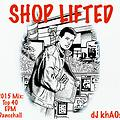Shop Lifted 2015 Mix