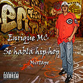 Enrique MC - Se Habla Hip Hop Mixtape