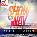 Show The Way ft. Saeon