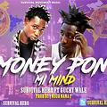 SURVIVAL HERO FT GUCCI WALE;MONEY PON MY MIND(produce by asuo nana beatx)