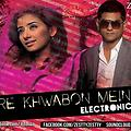 MERE KHWABON MEIN TU (ELECTRONIC MIX) By ZESTTY - www.djsbuzz.in