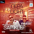 Samklef_Ft_Mr_2Kay_-_NEPA_Don_Bring_Light_iblazetv.tv