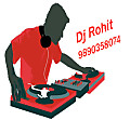 Dj Rohit Theme Song - 9890358074