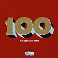 The Game ft. Drake – 100 (No Tags)