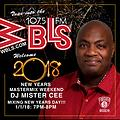 MISTER CEE WBLS WELCOME 2018 MASTERMIX WEEKEND 1/1/18 NYC