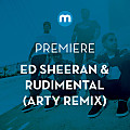 Rudimental & Ed Sheeran - Bloodstream (Arty Remix)