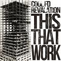 Revalation - This That Work (produced by CoolFD)
