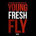 YOUNG,FRESH,FLY
