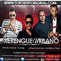 Mix Merengue Urbano Vol 02 2014 - Dj Robert Original www.djrobertoriginal