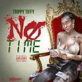 No Time (Dirty)