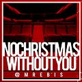 No Christmas without you_MrEbis