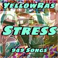 Stress - YellowRas - 949 Songs