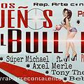 Super Michael Ft. Axel Merle, Tony The Legend, Bebo Dva - Los Dueños Del Bullyng