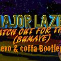 Major Lazer - Watch Out For This (Bumaye) (Sevo & Coffa Bootleg)