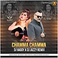 Chamma Chamma Remix - DJs Vaggy & Jazzy Mix