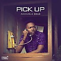 Adekunle Gold - Pick Up (prod. Pheelz).via_scb