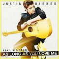 Justin Bieber - As Long As You Love Me [rom H demo]