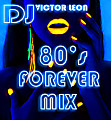 80's FOREVER MIX DEMO