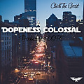 Dopeness Colossal (Prod. by DOPE)