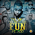 We Do it For Fun Pt. 7 [Prod. By Big Fruit]