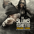 Total Kaos ft 2 Chainz - Slums of the Ghetto (Dirty)