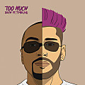 ZAYN - Too Much (feat. Timbaland)
