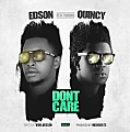 Edson Ft Quincy - Don't Care