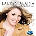 Lauren Alaina - Like My Mother Does