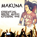 Essential House Music Episode 002