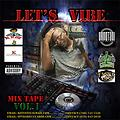 let's vibe mixed cd by dj tystix and buzz rock
